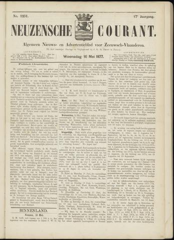 Ter Neuzensche Courant. Algemeen Nieuws- en Advertentieblad voor Zeeuwsch-Vlaanderen / Neuzensche Courant ... (idem) / (Algemeen) nieuws en advertentieblad voor Zeeuwsch-Vlaanderen 1877-05-16