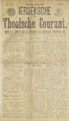 Ierseksche en Thoolsche Courant 1886-01-16