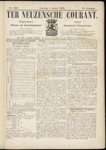 Ter Neuzensche Courant. Algemeen Nieuws- en Advertentieblad voor Zeeuwsch-Vlaanderen / Neuzensche Courant ... (idem) / (Algemeen) nieuws en advertentieblad voor Zeeuwsch-Vlaanderen 1878-01-05