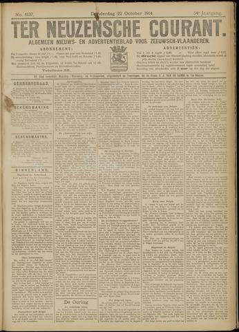 Ter Neuzensche Courant. Algemeen Nieuws- en Advertentieblad voor Zeeuwsch-Vlaanderen / Neuzensche Courant ... (idem) / (Algemeen) nieuws en advertentieblad voor Zeeuwsch-Vlaanderen 1914-10-22