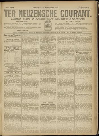 Ter Neuzensche Courant. Algemeen Nieuws- en Advertentieblad voor Zeeuwsch-Vlaanderen / Neuzensche Courant ... (idem) / (Algemeen) nieuws en advertentieblad voor Zeeuwsch-Vlaanderen 1915-11-11
