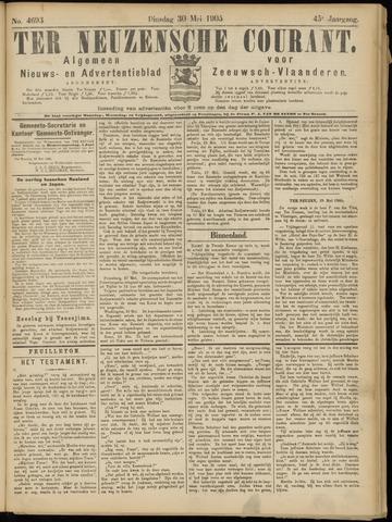Ter Neuzensche Courant. Algemeen Nieuws- en Advertentieblad voor Zeeuwsch-Vlaanderen / Neuzensche Courant ... (idem) / (Algemeen) nieuws en advertentieblad voor Zeeuwsch-Vlaanderen 1905-05-30