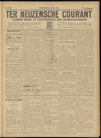 Ter Neuzensche Courant. Algemeen Nieuws- en Advertentieblad voor Zeeuwsch-Vlaanderen / Neuzensche Courant ... (idem) / (Algemeen) nieuws en advertentieblad voor Zeeuwsch-Vlaanderen 1932-06-01