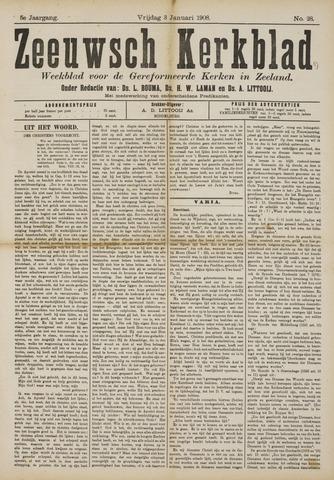 Zeeuwsche kerkbode, weekblad gewijd aan de belangen der gereformeerde kerken/ Zeeuwsch kerkblad 1908-01-03