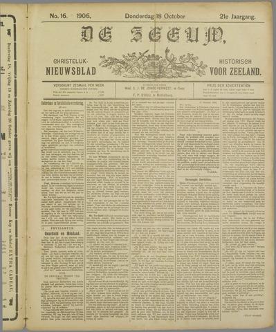 De Zeeuw. Christelijk-historisch nieuwsblad voor Zeeland 1906-10-18