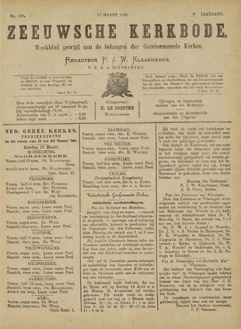 Zeeuwsche kerkbode, weekblad gewijd aan de belangen der gereformeerde kerken/ Zeeuwsch kerkblad 1889-03-16