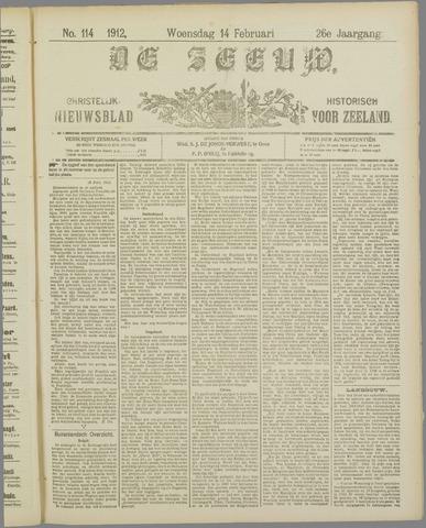 De Zeeuw. Christelijk-historisch nieuwsblad voor Zeeland 1912-02-14