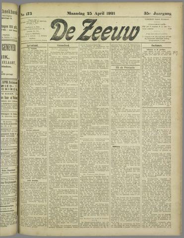 De Zeeuw. Christelijk-historisch nieuwsblad voor Zeeland 1921-04-25