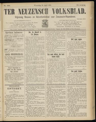 Ter Neuzensch Volksblad. Vrijzinnig nieuws- en advertentieblad voor Zeeuwsch- Vlaanderen / Zeeuwsch Nieuwsblad. Nieuws- en advertentieblad voor Zeeland 1913-04-30