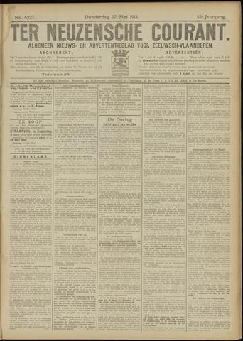 Ter Neuzensche Courant. Algemeen Nieuws- en Advertentieblad voor Zeeuwsch-Vlaanderen / Neuzensche Courant ... (idem) / (Algemeen) nieuws en advertentieblad voor Zeeuwsch-Vlaanderen 1915-05-27