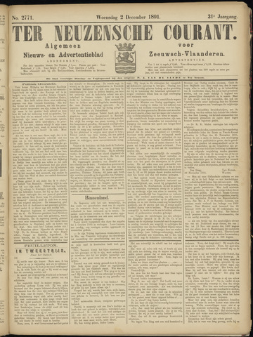 Ter Neuzensche Courant. Algemeen Nieuws- en Advertentieblad voor Zeeuwsch-Vlaanderen / Neuzensche Courant ... (idem) / (Algemeen) nieuws en advertentieblad voor Zeeuwsch-Vlaanderen 1891-12-02