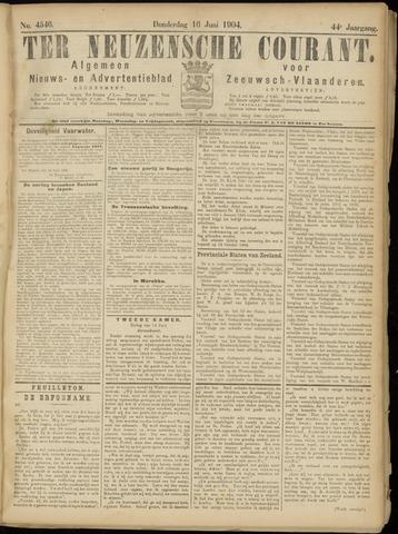 Ter Neuzensche Courant. Algemeen Nieuws- en Advertentieblad voor Zeeuwsch-Vlaanderen / Neuzensche Courant ... (idem) / (Algemeen) nieuws en advertentieblad voor Zeeuwsch-Vlaanderen 1904-06-16