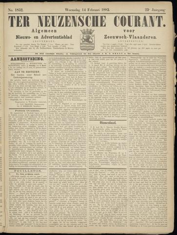 Ter Neuzensche Courant. Algemeen Nieuws- en Advertentieblad voor Zeeuwsch-Vlaanderen / Neuzensche Courant ... (idem) / (Algemeen) nieuws en advertentieblad voor Zeeuwsch-Vlaanderen 1883-02-14