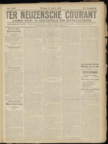 Ter Neuzensche Courant. Algemeen Nieuws- en Advertentieblad voor Zeeuwsch-Vlaanderen / Neuzensche Courant ... (idem) / (Algemeen) nieuws en advertentieblad voor Zeeuwsch-Vlaanderen 1929-04-19
