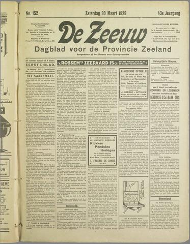 De Zeeuw. Christelijk-historisch nieuwsblad voor Zeeland 1929-03-30