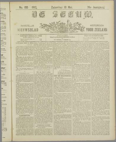 De Zeeuw. Christelijk-historisch nieuwsblad voor Zeeland 1912-05-18