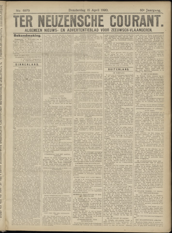 Ter Neuzensche Courant. Algemeen Nieuws- en Advertentieblad voor Zeeuwsch-Vlaanderen / Neuzensche Courant ... (idem) / (Algemeen) nieuws en advertentieblad voor Zeeuwsch-Vlaanderen 1920-04-15