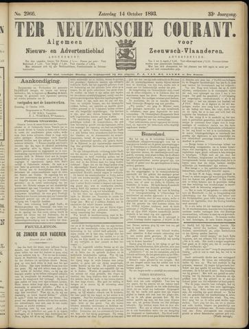 Ter Neuzensche Courant. Algemeen Nieuws- en Advertentieblad voor Zeeuwsch-Vlaanderen / Neuzensche Courant ... (idem) / (Algemeen) nieuws en advertentieblad voor Zeeuwsch-Vlaanderen 1893-10-14