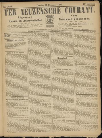 Ter Neuzensche Courant. Algemeen Nieuws- en Advertentieblad voor Zeeuwsch-Vlaanderen / Neuzensche Courant ... (idem) / (Algemeen) nieuws en advertentieblad voor Zeeuwsch-Vlaanderen 1899-12-23