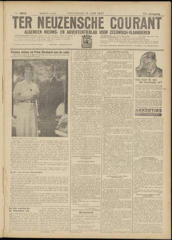 Ter Neuzensche Courant. Algemeen Nieuws- en Advertentieblad voor Zeeuwsch-Vlaanderen / Neuzensche Courant ... (idem) / (Algemeen) nieuws en advertentieblad voor Zeeuwsch-Vlaanderen 1937-06-16