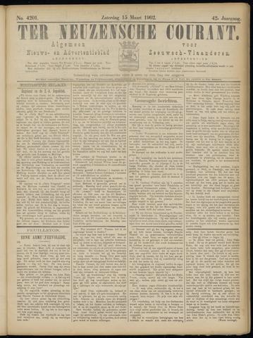 Ter Neuzensche Courant. Algemeen Nieuws- en Advertentieblad voor Zeeuwsch-Vlaanderen / Neuzensche Courant ... (idem) / (Algemeen) nieuws en advertentieblad voor Zeeuwsch-Vlaanderen 1902-03-15