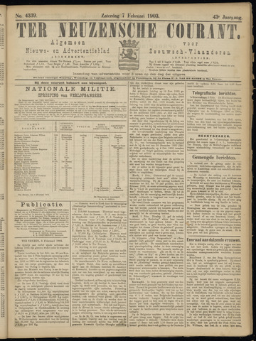 Ter Neuzensche Courant. Algemeen Nieuws- en Advertentieblad voor Zeeuwsch-Vlaanderen / Neuzensche Courant ... (idem) / (Algemeen) nieuws en advertentieblad voor Zeeuwsch-Vlaanderen 1903-02-07