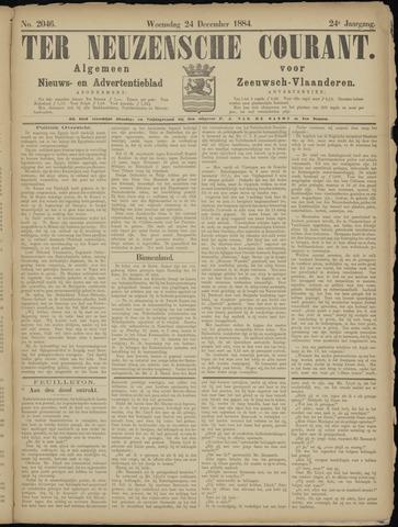 Ter Neuzensche Courant. Algemeen Nieuws- en Advertentieblad voor Zeeuwsch-Vlaanderen / Neuzensche Courant ... (idem) / (Algemeen) nieuws en advertentieblad voor Zeeuwsch-Vlaanderen 1884-12-24