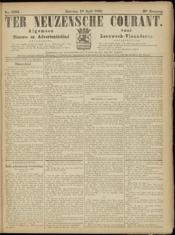 Ter Neuzensche Courant. Algemeen Nieuws- en Advertentieblad voor Zeeuwsch-Vlaanderen / Neuzensche Courant ... (idem) / (Algemeen) nieuws en advertentieblad voor Zeeuwsch-Vlaanderen 1896-04-18