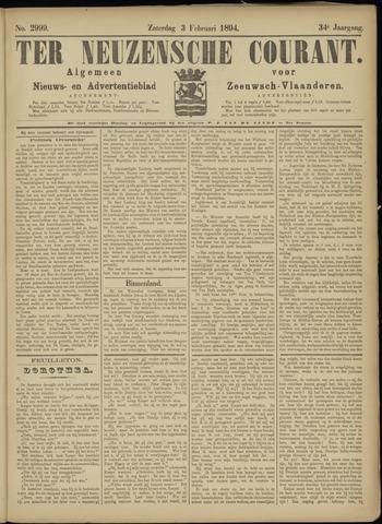 Ter Neuzensche Courant. Algemeen Nieuws- en Advertentieblad voor Zeeuwsch-Vlaanderen / Neuzensche Courant ... (idem) / (Algemeen) nieuws en advertentieblad voor Zeeuwsch-Vlaanderen 1894-02-03