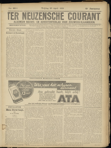 Ter Neuzensche Courant. Algemeen Nieuws- en Advertentieblad voor Zeeuwsch-Vlaanderen / Neuzensche Courant ... (idem) / (Algemeen) nieuws en advertentieblad voor Zeeuwsch-Vlaanderen 1929-04-26