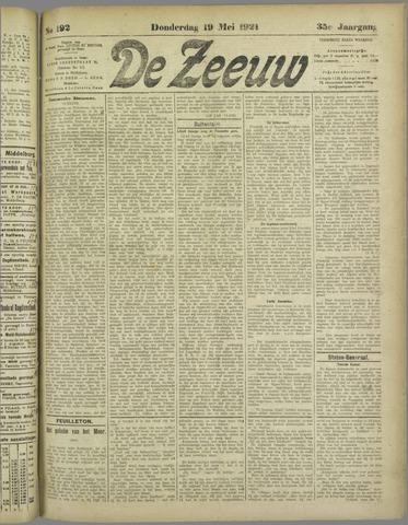 De Zeeuw. Christelijk-historisch nieuwsblad voor Zeeland 1921-05-19