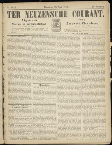 Ter Neuzensche Courant. Algemeen Nieuws- en Advertentieblad voor Zeeuwsch-Vlaanderen / Neuzensche Courant ... (idem) / (Algemeen) nieuws en advertentieblad voor Zeeuwsch-Vlaanderen 1883-04-25