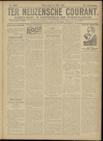 Ter Neuzensche Courant. Algemeen Nieuws- en Advertentieblad voor Zeeuwsch-Vlaanderen / Neuzensche Courant ... (idem) / (Algemeen) nieuws en advertentieblad voor Zeeuwsch-Vlaanderen 1927-05-25