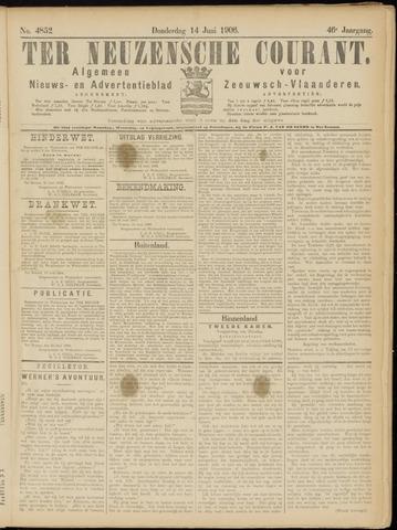 Ter Neuzensche Courant. Algemeen Nieuws- en Advertentieblad voor Zeeuwsch-Vlaanderen / Neuzensche Courant ... (idem) / (Algemeen) nieuws en advertentieblad voor Zeeuwsch-Vlaanderen 1906-06-14