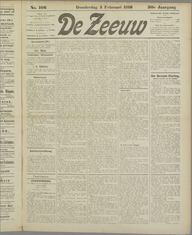 De Zeeuw. Christelijk-historisch nieuwsblad voor Zeeland 1916-02-03
