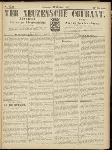 Ter Neuzensche Courant. Algemeen Nieuws- en Advertentieblad voor Zeeuwsch-Vlaanderen / Neuzensche Courant ... (idem) / (Algemeen) nieuws en advertentieblad voor Zeeuwsch-Vlaanderen 1895-10-31