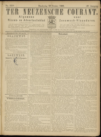 Ter Neuzensche Courant. Algemeen Nieuws- en Advertentieblad voor Zeeuwsch-Vlaanderen / Neuzensche Courant ... (idem) / (Algemeen) nieuws en advertentieblad voor Zeeuwsch-Vlaanderen 1908-10-29
