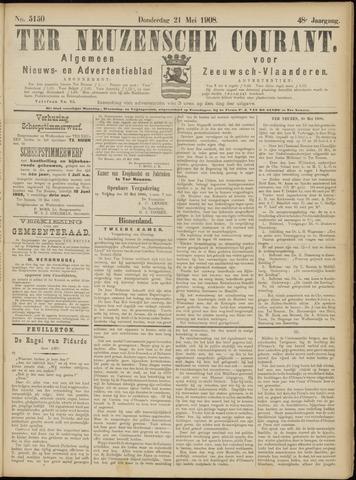 Ter Neuzensche Courant. Algemeen Nieuws- en Advertentieblad voor Zeeuwsch-Vlaanderen / Neuzensche Courant ... (idem) / (Algemeen) nieuws en advertentieblad voor Zeeuwsch-Vlaanderen 1908-05-21