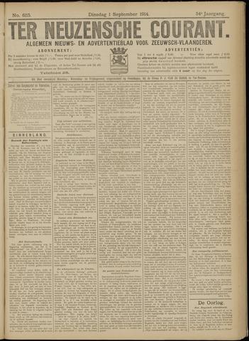 Ter Neuzensche Courant. Algemeen Nieuws- en Advertentieblad voor Zeeuwsch-Vlaanderen / Neuzensche Courant ... (idem) / (Algemeen) nieuws en advertentieblad voor Zeeuwsch-Vlaanderen 1914-09-01
