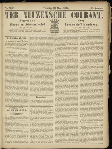 Ter Neuzensche Courant. Algemeen Nieuws- en Advertentieblad voor Zeeuwsch-Vlaanderen / Neuzensche Courant ... (idem) / (Algemeen) nieuws en advertentieblad voor Zeeuwsch-Vlaanderen 1892-03-23