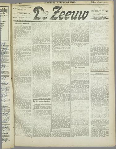 De Zeeuw. Christelijk-historisch nieuwsblad voor Zeeland 1918-01-07