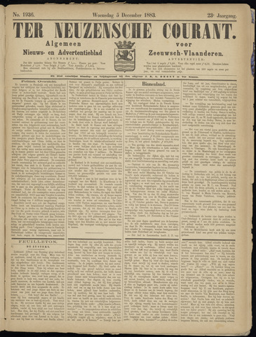 Ter Neuzensche Courant. Algemeen Nieuws- en Advertentieblad voor Zeeuwsch-Vlaanderen / Neuzensche Courant ... (idem) / (Algemeen) nieuws en advertentieblad voor Zeeuwsch-Vlaanderen 1883-12-05