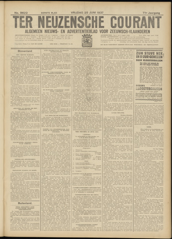 Ter Neuzensche Courant. Algemeen Nieuws- en Advertentieblad voor Zeeuwsch-Vlaanderen / Neuzensche Courant ... (idem) / (Algemeen) nieuws en advertentieblad voor Zeeuwsch-Vlaanderen 1937-06-25