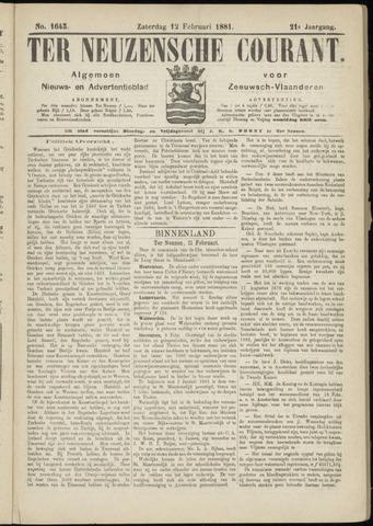 Ter Neuzensche Courant. Algemeen Nieuws- en Advertentieblad voor Zeeuwsch-Vlaanderen / Neuzensche Courant ... (idem) / (Algemeen) nieuws en advertentieblad voor Zeeuwsch-Vlaanderen 1881-02-12