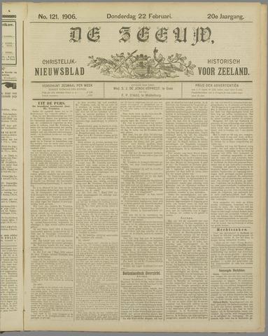 De Zeeuw. Christelijk-historisch nieuwsblad voor Zeeland 1906-02-22
