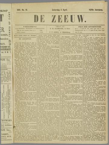 De Zeeuw. Christelijk-historisch nieuwsblad voor Zeeland 1891-04-11
