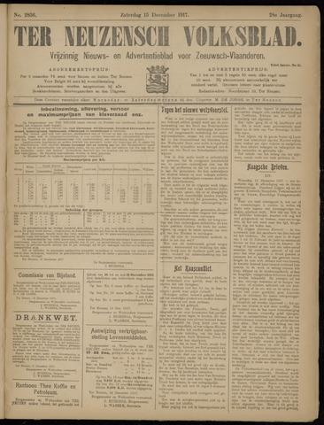 Ter Neuzensch Volksblad. Vrijzinnig nieuws- en advertentieblad voor Zeeuwsch- Vlaanderen / Zeeuwsch Nieuwsblad. Nieuws- en advertentieblad voor Zeeland 1917-12-15
