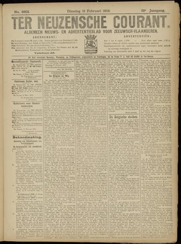 Ter Neuzensche Courant. Algemeen Nieuws- en Advertentieblad voor Zeeuwsch-Vlaanderen / Neuzensche Courant ... (idem) / (Algemeen) nieuws en advertentieblad voor Zeeuwsch-Vlaanderen 1919-02-18