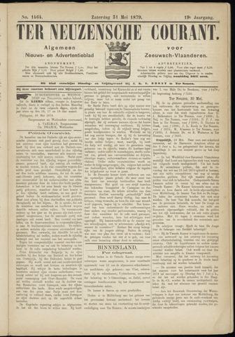 Ter Neuzensche Courant. Algemeen Nieuws- en Advertentieblad voor Zeeuwsch-Vlaanderen / Neuzensche Courant ... (idem) / (Algemeen) nieuws en advertentieblad voor Zeeuwsch-Vlaanderen 1879-05-31