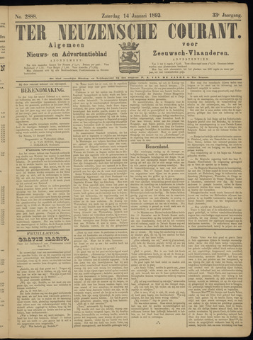 Ter Neuzensche Courant. Algemeen Nieuws- en Advertentieblad voor Zeeuwsch-Vlaanderen / Neuzensche Courant ... (idem) / (Algemeen) nieuws en advertentieblad voor Zeeuwsch-Vlaanderen 1893-01-14